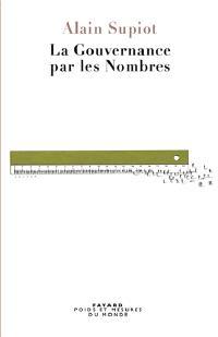 La gouvernance par les nombres : cours au Collège de France, 2012-2014