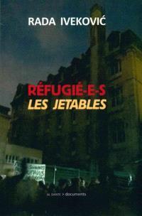 Réfugié-e-s : les jetables