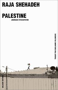 Palestine : journaux d'occupation