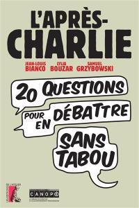 L'après-Charlie : 20 questions pour en débattre sans tabou
