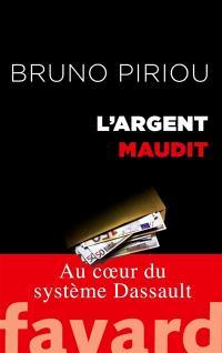 L'argent maudit : au coeur du système Dassault