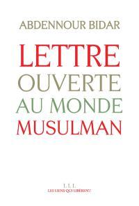 Lettre ouverte au monde musulman