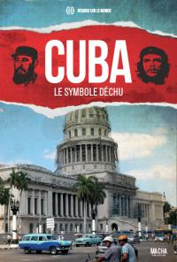 Cuba : le symbole déchu