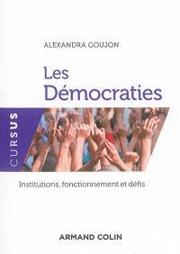 Les démocraties : institutions, fonctionnement et défis