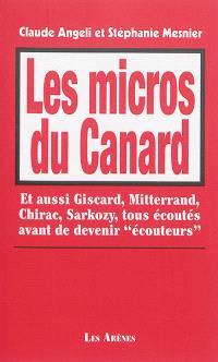 Les micros du Canard : et aussi Giscard, Mitterrand, Chirac, Sarkozy, tous écoutés avant de devenir écouteurs