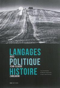 Langages, politique, histoire : avec Jean-Claude Zancarini