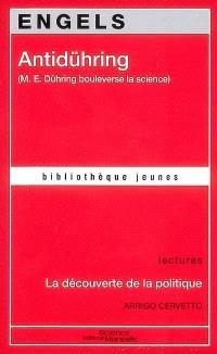 Anti-Dühring (M.E. Dühring bouleverse la science). La découverte de la politique