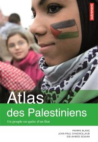 Atlas des Palestiniens : un peuple en quête d'un Etat