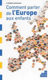 Comment parler de l'Europe aux enfants