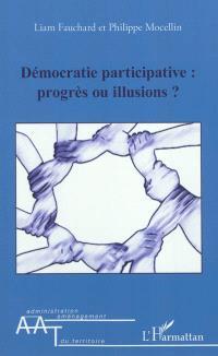Démocratie participative : progrès ou illusions ?