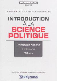 Introduction à la science politique : principales notions, réflexions, débats