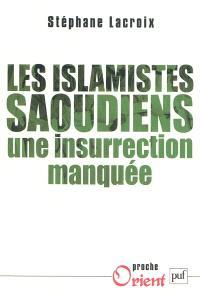 Les islamistes saoudiens : une insurrection manquée