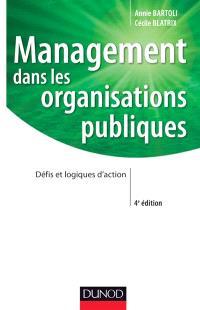 Management dans les organisations publiques : défis et logiques d'action