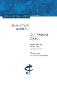 Du contrat social : version définitive précédée de la première version