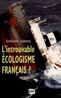 L'introuvable écologisme français ?