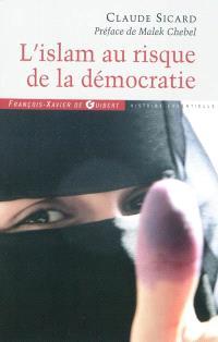 L'islam au risque de la démocratie