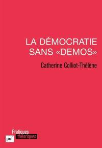 La démocratie sans demos