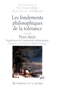 Les fondements philosophiques de la tolérance : en France et en Angleterre au XVIIe siècle. Volume 3, Supplément du Commentaire philosophique : 1688