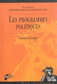 Les programmes politiques : genèses et usages