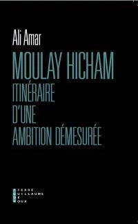 Moulay Hicham : itinéraire d'une ambition démesurée : document