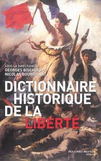 Dictionnaire historique de la liberté