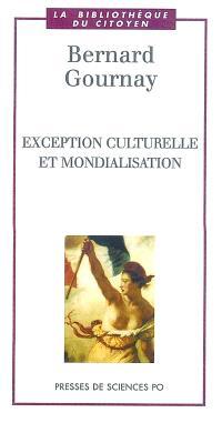 Exception culturelle et mondialisation