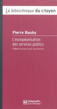 L'européanisation des services publics