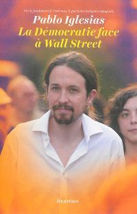 La démocratie face à Wall Street