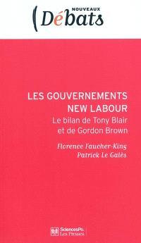 Les gouvernements New Labour : le bilan de Tony Blair et de Gordon Brown