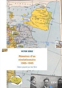 Mémoires d'un révolutionnaire, 1905-1945
