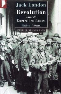 Revolution; Suivi de Guerre des classes
