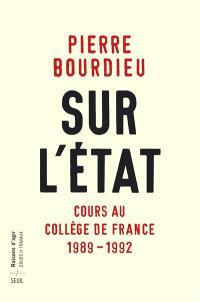 Sur l'Etat : cours au Collège de France (1989-1992)