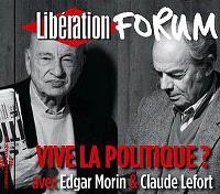 Vive la politique ? : forum Libération de Grenoble