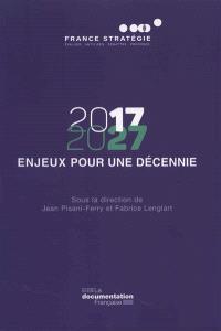 2017-2027 : enjeux pour une décennie