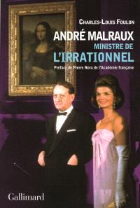 André Malraux, ministre de l'irrationnel