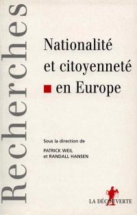 Citoyenneté et nationalité en Europe