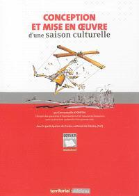 Conception et mise en oeuvre d'une saison culturelle