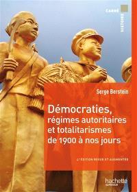 Démocraties, régimes autoritaires et totalitarismes, de 1900 à nos jours : pour une histoire politique comparée du monde développé