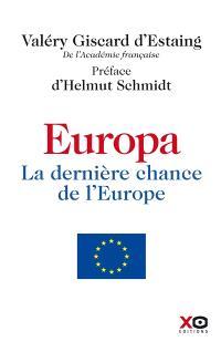 Europa, la dernière chance de l'Europe