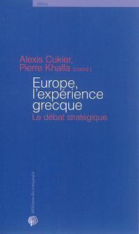 Europe, l'expérience grecque : le débat stratégique