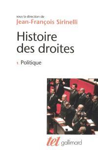 Histoire des droites en France. Volume 1, Politique
