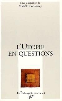 L'utopie en questions