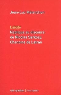 Laïcité, réplique au discours de Nicolas Sarkozy, chanoine de Latran