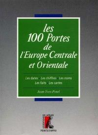Les 100 portes de l'Europe centrale et orientale