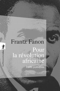 Pour la révolution africaine : écrits politiques