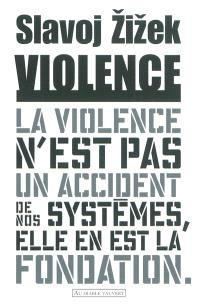 Violence : six réflexions transversales : essai