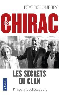 Les Chirac : les secrets du clan
