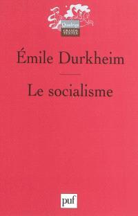 Le Socialisme : sa définition, ses débuts, la doctrine saint-simonienne