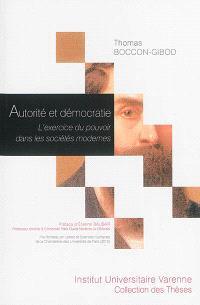 Autorité et démocratie : l'exercice du pouvoir dans les sociétés modernes