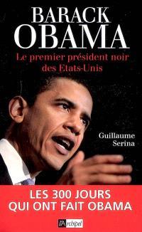 Barack Obama : le premier président noir des Etats-Unis